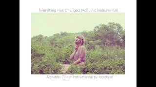"Taylor Swift ""Everything Has Changed"" Acoustic Instrumental + Download Link"