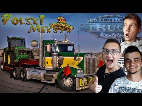 Eeee nie poj&ał by tu gdzie.. ? Polski Meksyk #3 ☆ American Truck Simulator MP ㋡ MST
