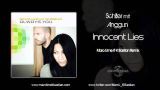 Schiller mit Anggun - Innocent Lies (Marc Lime & K Bastian Remix)