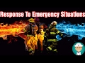 Response to Emergency Situations Involving Fire