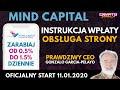 MIND CAPITAL NOWA PLATFORMA, ZNANY CEO, START 11.01.2020 ZARABIAJ OD 0.5% DO 1.5% DZIENNIE