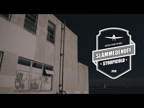 Stoopicold 2018 | Slammedenuff