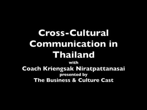 Cross Cultural Communication in Thailand with Coach Kriengsak
