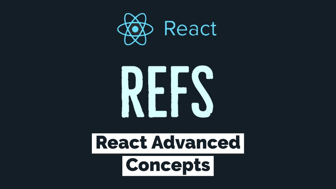 What is Refs in React JS | Advanced React