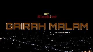 Slookiee - Gairah Malam (Official Music Video)