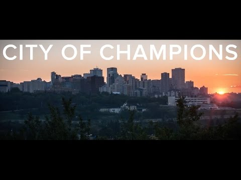 Edmonton Alberta Canada - The City of Champions