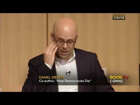Harvard Professors Levitsky & Ziblatt - How Democracies Die