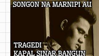 JEN MANURUNG SONGON NA MARNIPI AU (LAGU KHUSUS TRAGEDI KAPAL SINAR BANGUN) Mp3