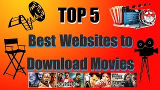 top 5 best websites to download latest movies bollywood hollywood and south indian