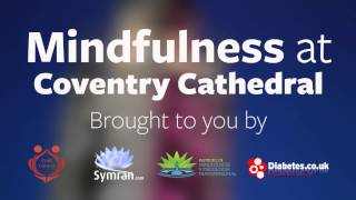 Mindfulness at Coventry Cathedral - Your personal invite