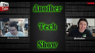 Another Tech Show Round 2: March 20, 2016