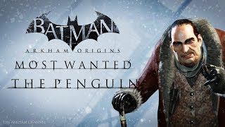 Batman: Arkham Origins –  Most Wanted – The Penguin