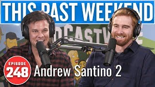 Andrew Santino 2 | This Past Weekend w/ Theo Von #248 thumbnail