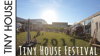 Tiny House Festival - New Housing - 2019 !! Wie War's?