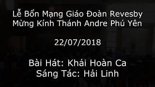 Khải Hoàn Ca (Hải Linh) - Ca Đoàn Andre Phú Yên Revesby
