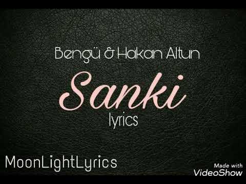 Bengü & Hakan Altun - Sanki ( lyrics )