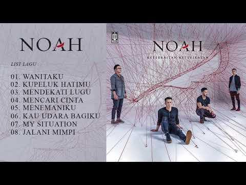 [TERBARU] FULL ALBUM NOAH KETERKAITAN KETERIKATAN