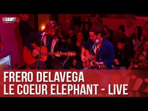 Fréro Delavaga - Le Coeur Eléphant - Live - C'Cauet sur NRJ