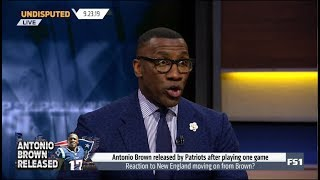 UNDISPUTED | Shannon react to Antonio Brown released by Patriots after plaing one game