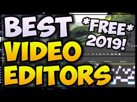 BEST FREE Video Editing Softwares (2019 EDITION) 📽️ NO WATERMARKS
