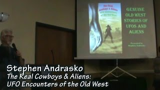 Video Stephen Andrasko: Real Cowboys & Aliens - UFO Encounters of the Old West download MP3, MP4, WEBM, AVI, FLV April 2018