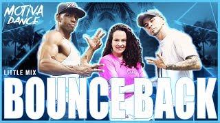 Baixar Bounce Back - Little Mix | Motiva Dance (Coreografia)