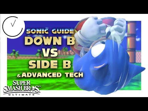 Clockwork's Sonic Guide: Down B Vs Side B & Advanced Tech