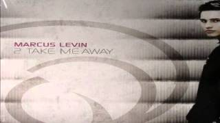 Marcus Levin - 2 Take Me Away (Vinylshakers Club Edit Mix)