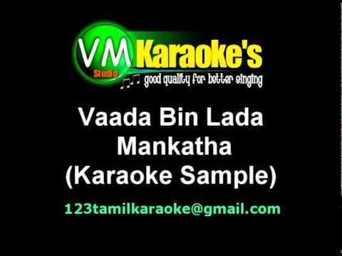 Vaada Bin Lada Karaoke Mankatha