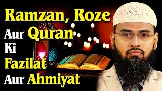 Ramzan, Roze Aur Quran Ki Fazilat Aur Ahmiyat By Adv. Faiz Syed