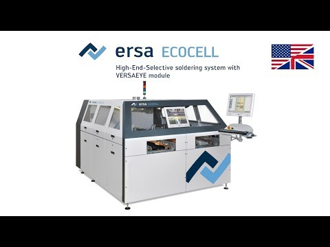 Ersa Selective Soldering – ECOCELL With VERSAEYE And Handlinggsystem – Product Video (English)