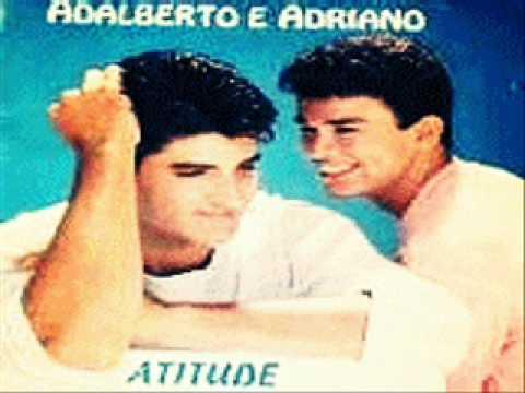 Adalberto & Adriano - Atitude.