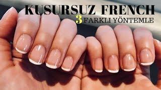 Pratik Kusursuz French Oje Sürme Taktiklerim   French Manicure