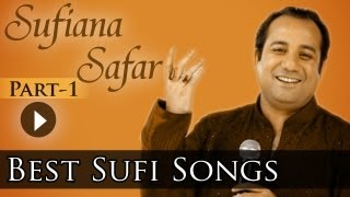 Sufiana Safar With Rahat 1 - Rahat Fateh Ali Khan - Best Sufi Songs