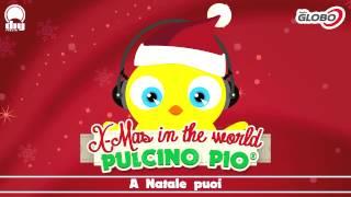 PULCINO PIO - A Natale puoi (Official)