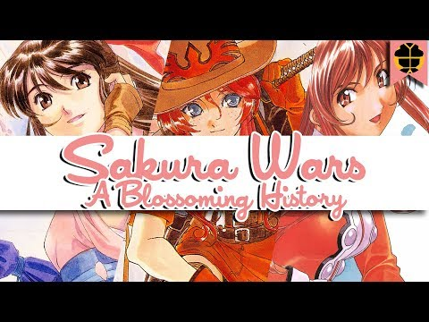 Sakura Wars: A Blossoming History | The Complete Story Behind The Franchise (1996-2005)