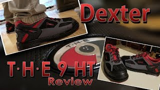 Bowling with the new Dexter THE 9 HT shoes and my trusty Radical Squatch ball. REVIEW!