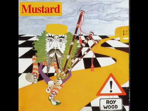 Roy Wood - Mustard (1975) Full Album