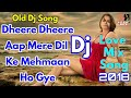 Dj Remix | Dheere Dheere Aap Mere Dil Ke Mahman Ho Gaye | Old Dj Remix Song | ShriSantRitz |