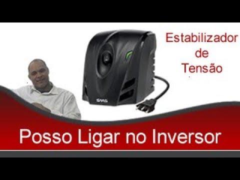 POSSO LIGAR ESTABILIZADOR DE TENSÃO NO INVERSOR DE TENSÃO?