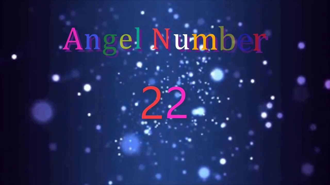 angel number 22 | Meanings & Symbolism