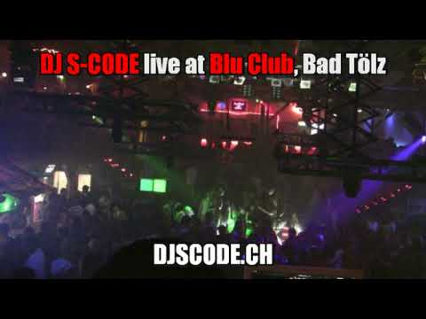 DJ S-CODE live at Disco Blu, Bad Tölz (Germany) Oct. 09