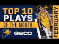Indiana Pacers Top 10 Plays of the Month: February   2020-21 NBA Season