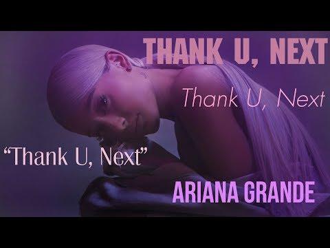 [Vietsub] thank u, next - Ariana Grande