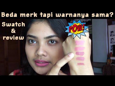 referensi-lipstick-dengan-warna-yang-sama-|-swatches-+-review-|-geka-mahastuti