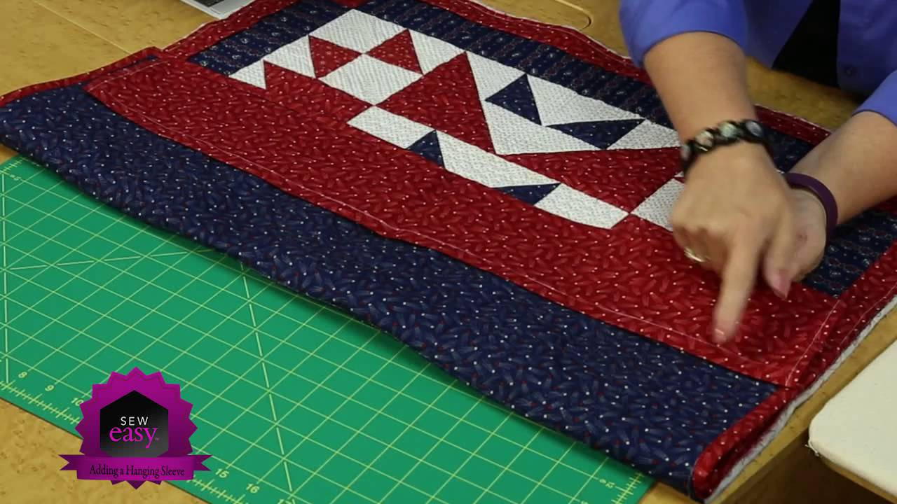 Sew Easy Adding A Hanging Sleeve To Wall Quilts Or Any