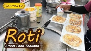 Roti, Thai-Indian Pancake : on of the most famous and favorite stre...