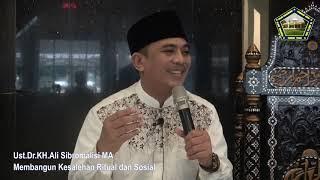 Ust Dr Kh Sibromalisi Ma Membangun Kesalehan
