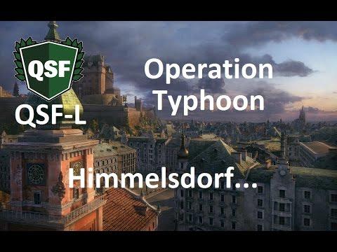 World of Tanks || Operation Typhoon- Himmelsdorf Edition