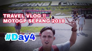 #FinalDay, TRAVEL VLOG !! MOTOGP SEPANG 2018